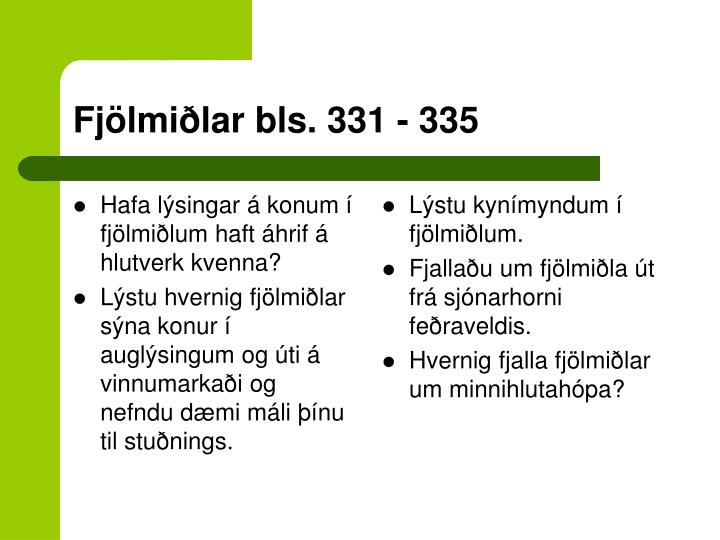 Hafa lýsingar á konum í fjölmiðlum haft áhrif á hlutverk kvenna?