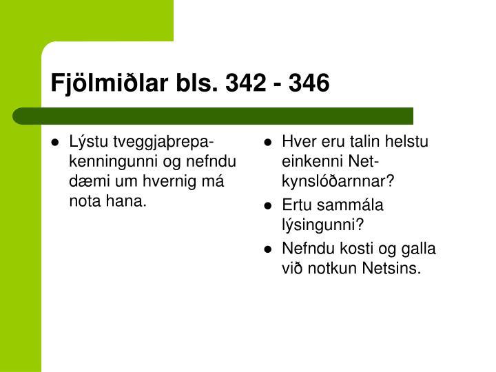Lýstu tveggjaþrepa-kenningunni og nefndu dæmi um hvernig má nota hana.