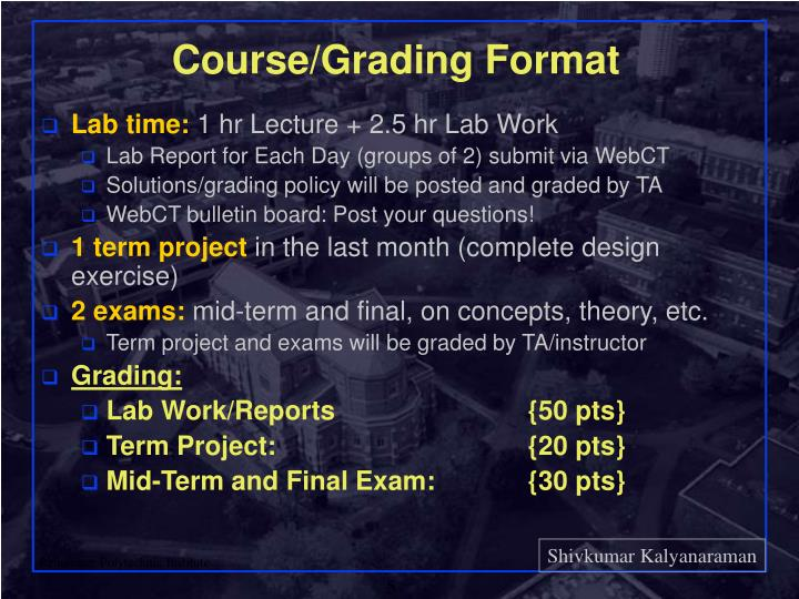 Course/Grading Format