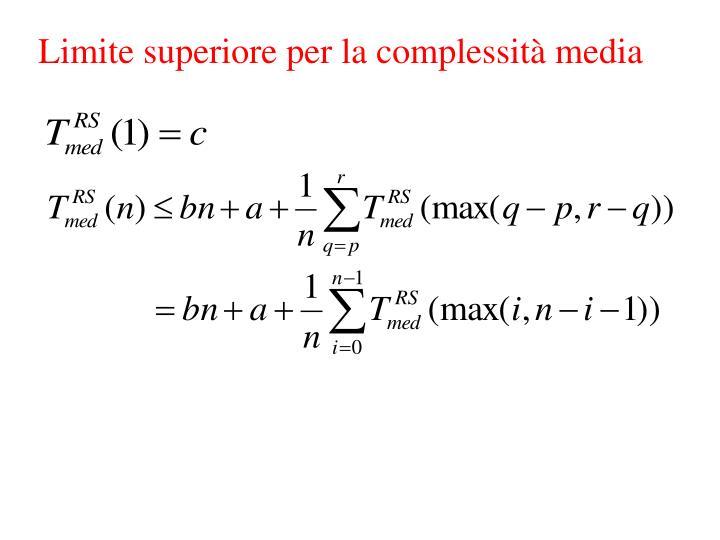 Limite superiore per la complessità media
