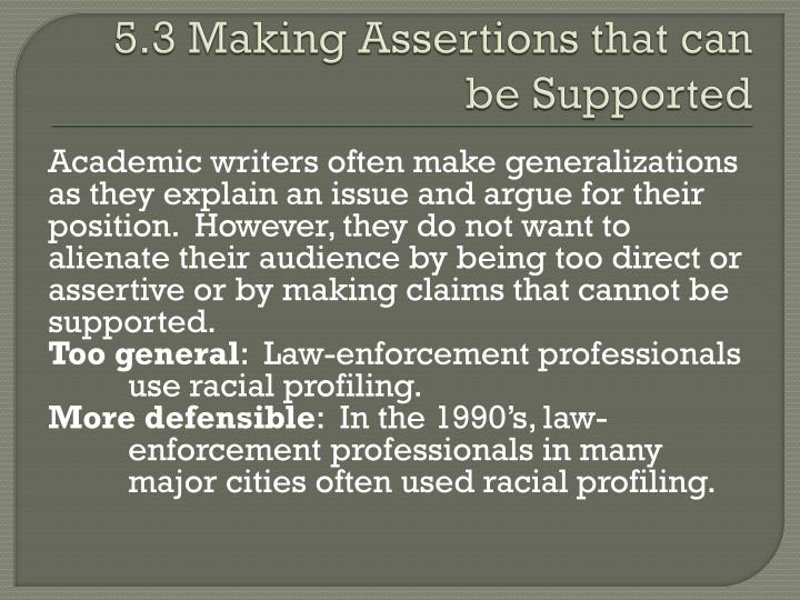 5 3 making assertions that can be supported
