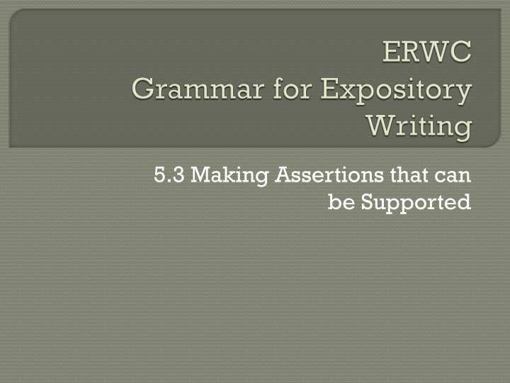 Erwc grammar for expository writing