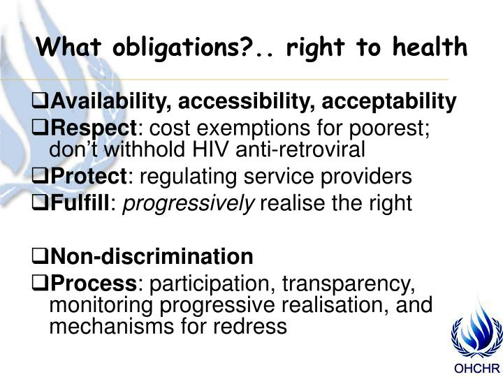 What obligations?.. right to health