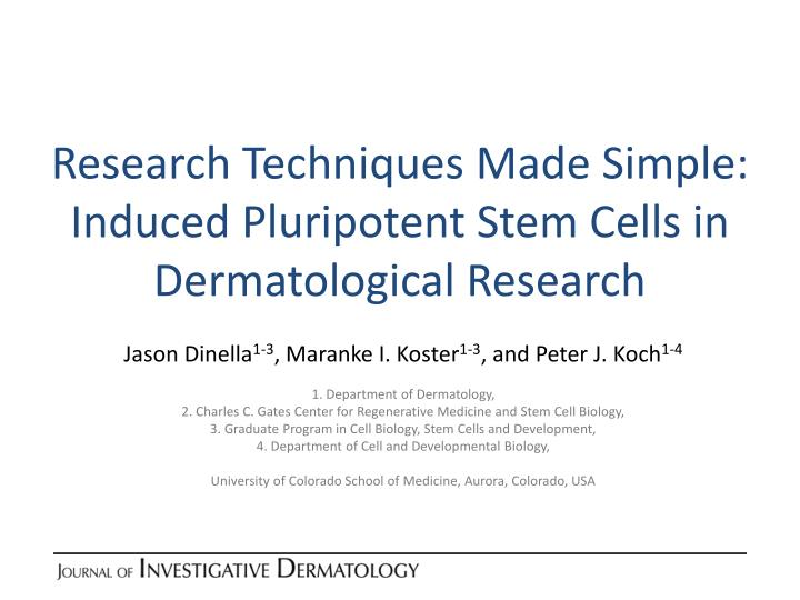 Research techniques made simple induced pluripotent stem cells in dermatological research