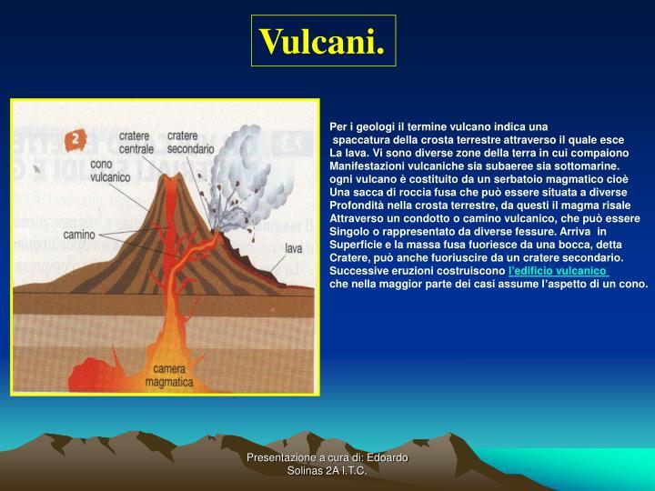 Vulcani.