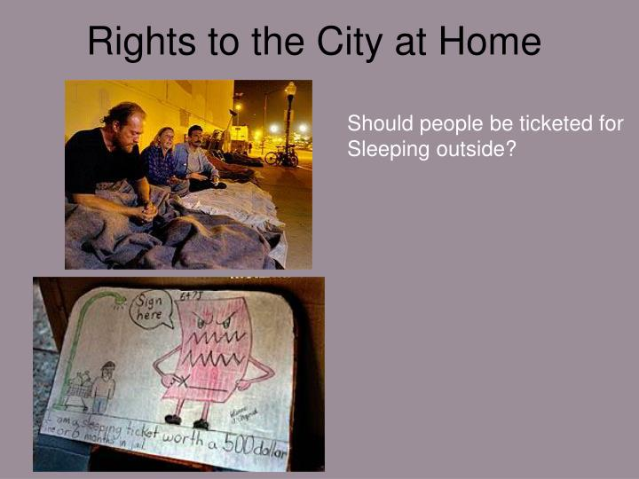 Rights to the City at Home
