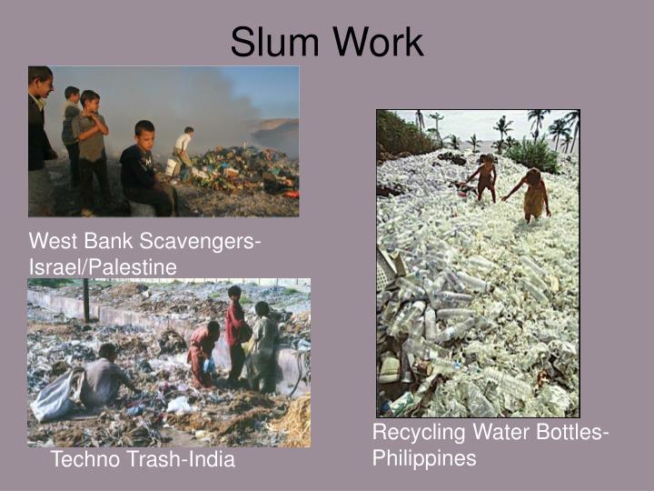 Slum Work