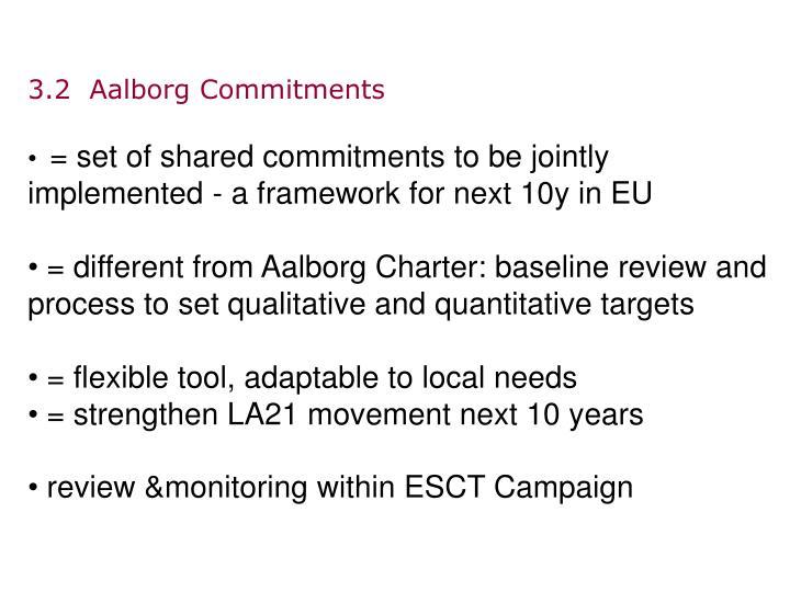 3.2  Aalborg Commitments