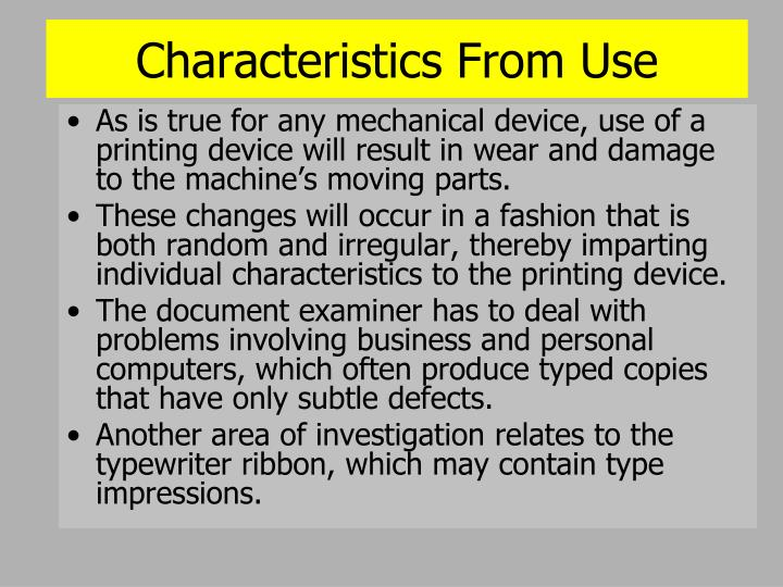 Characteristics From Use