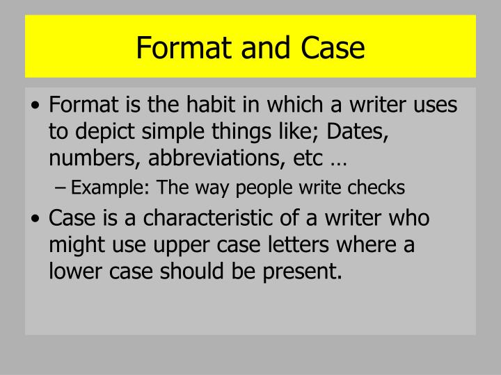 Format and Case