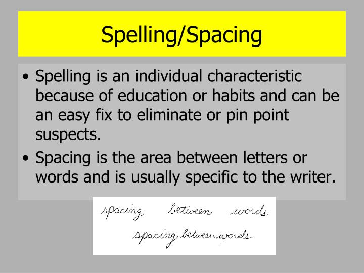 Spelling/Spacing