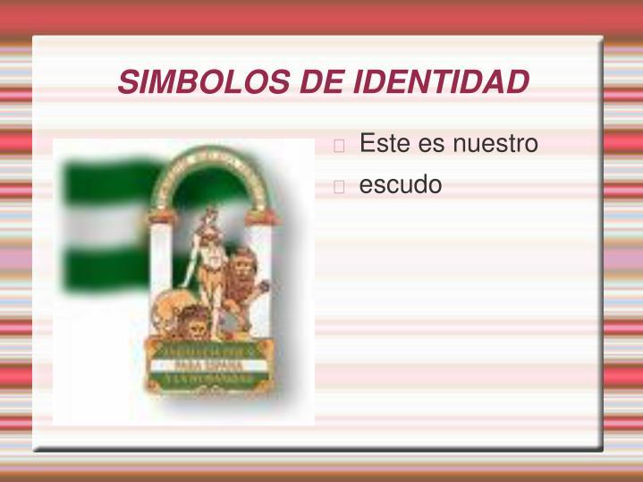SIMBOLOS DE IDENTIDAD
