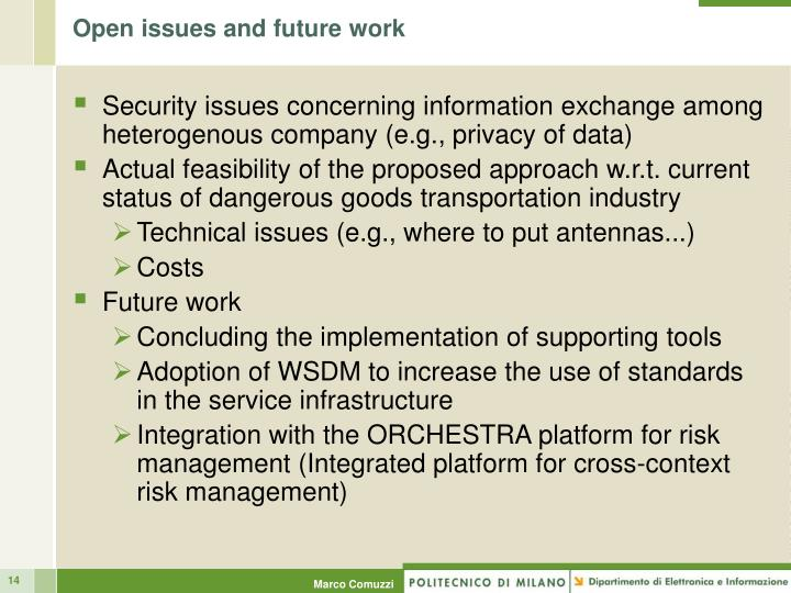 Open issues and future work