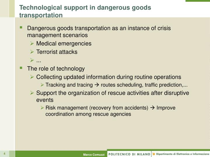 Technological support in dangerous goods transportation
