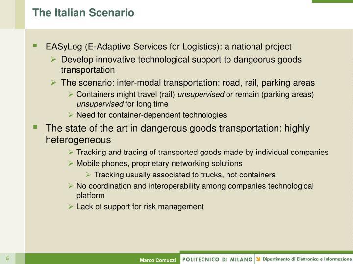 The Italian Scenario
