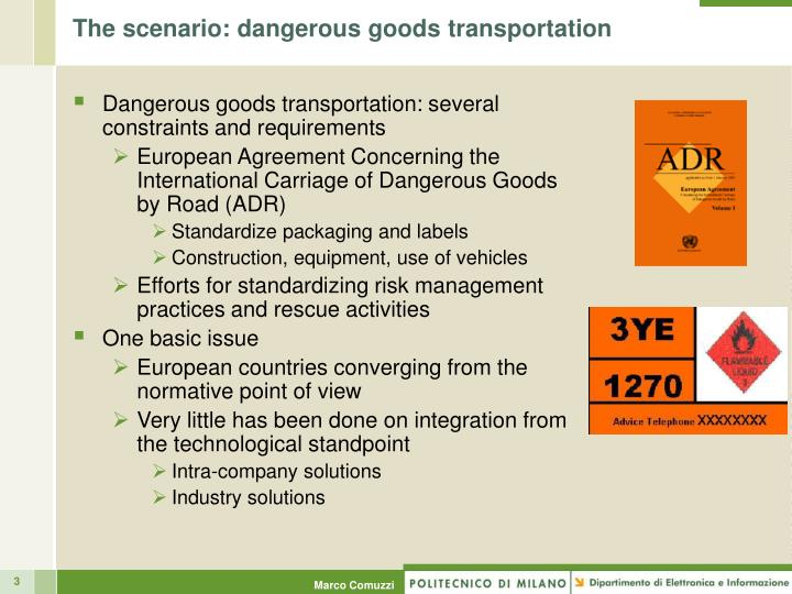 The scenario dangerous goods transportation