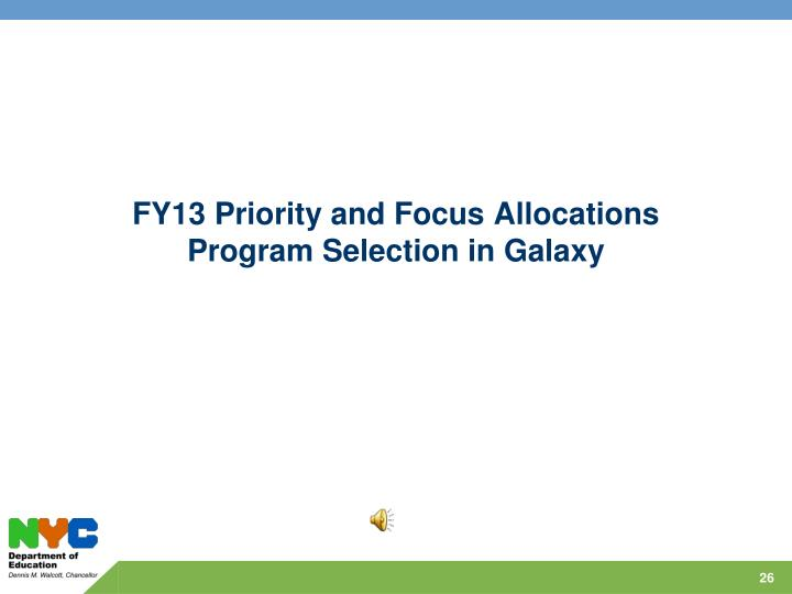 FY13 Priority and Focus Allocations