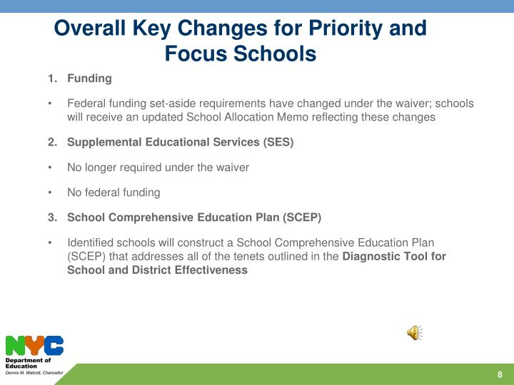Overall Key Changes for Priority and Focus Schools