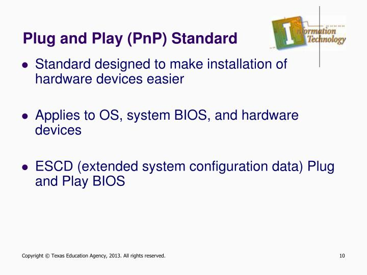 Plug and Play (PnP) Standard