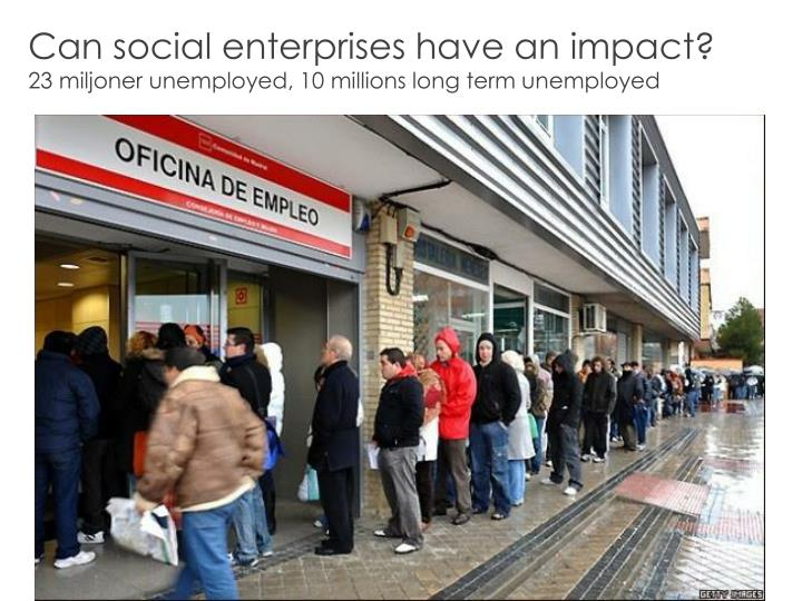 Can social enterprises have an impact?