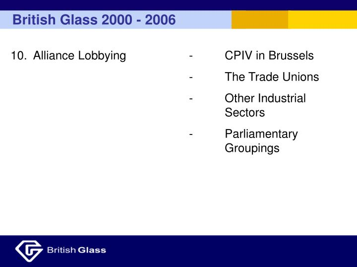 10.  Alliance Lobbying-CPIV in Brussels