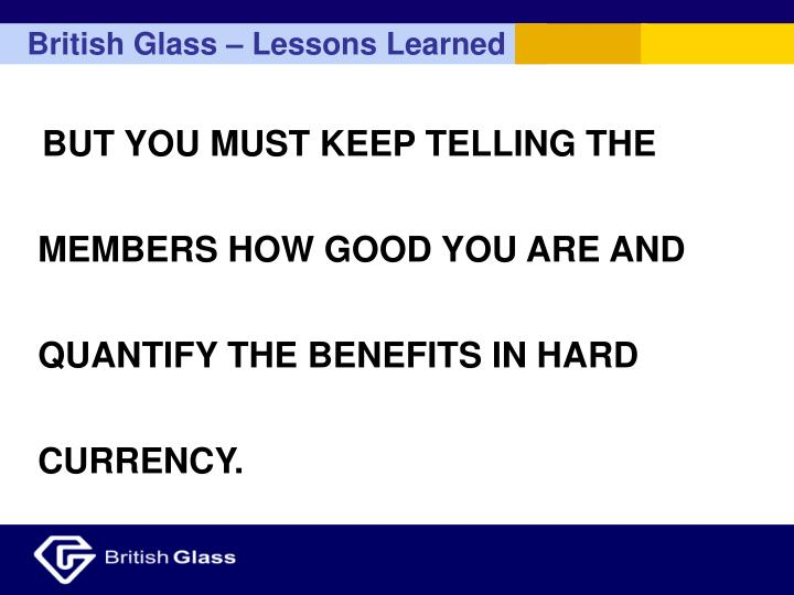 British Glass – Lessons Learned