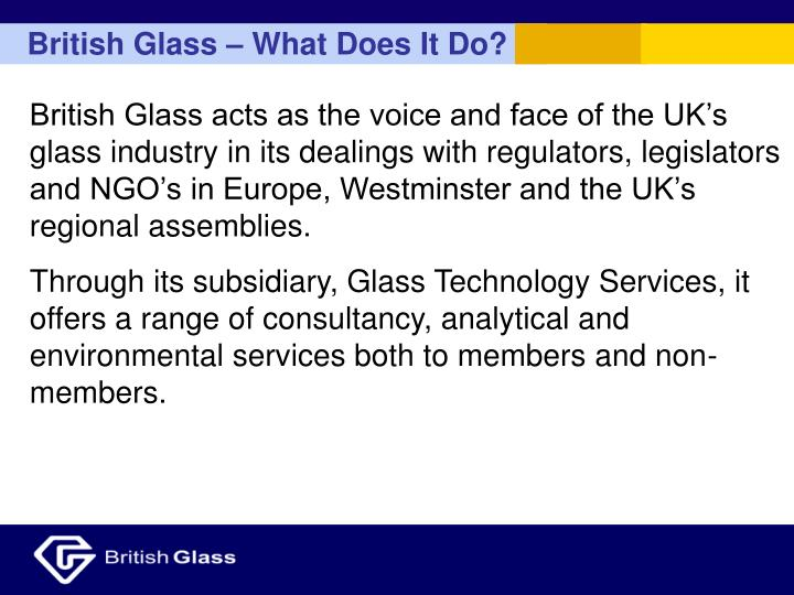 British Glass – What Does It Do?