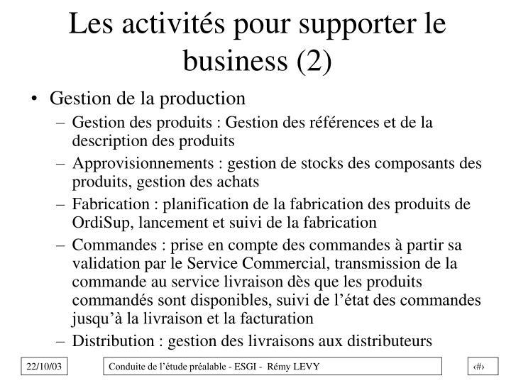 Les activités pour supporter le business (2)
