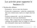 les activit s pour supporter le business 3