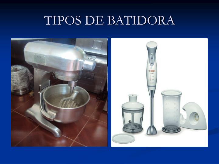TIPOS DE BATIDORA