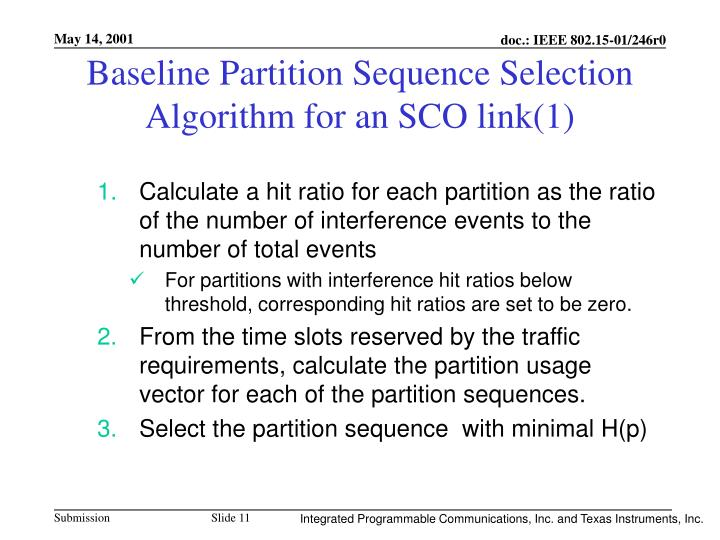 Baseline Partition Sequence Selection Algorithm for an SCO link(1)