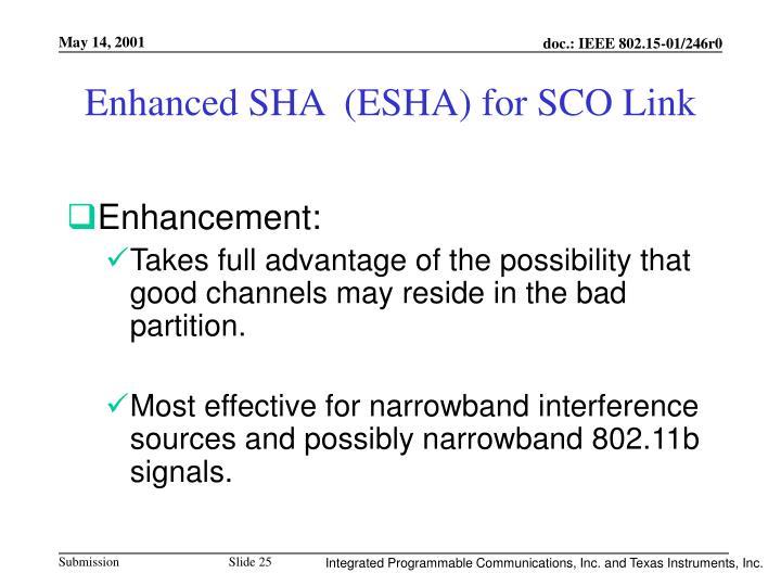 Enhanced SHA  (ESHA) for SCO Link