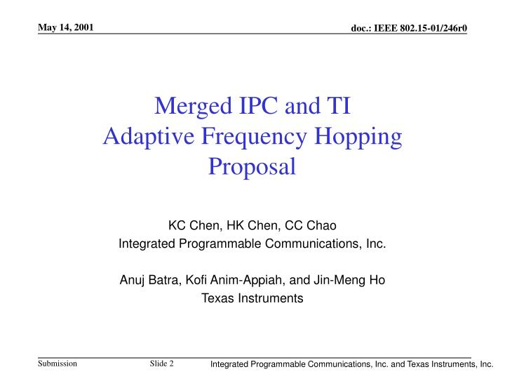 Merged ipc and ti adaptive frequency hopping proposal