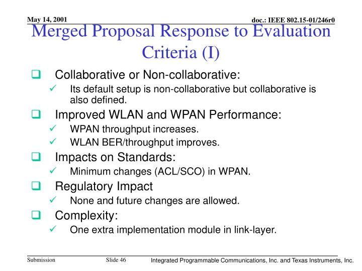 Merged Proposal Response to Evaluation Criteria (I)