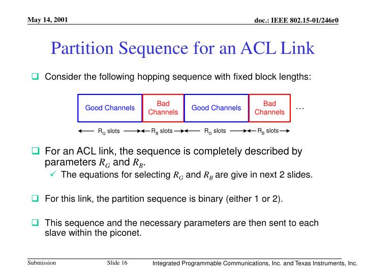 Partition Sequence for an ACL Link