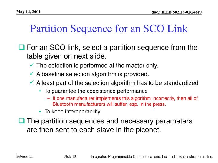 Partition Sequence for an SCO Link