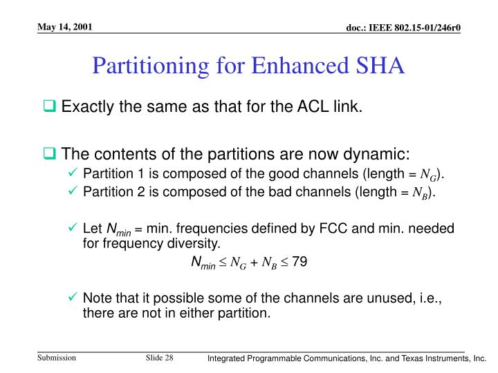 Partitioning for Enhanced SHA