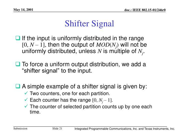 Shifter Signal
