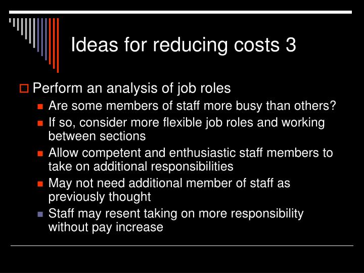 Ideas for reducing costs 3
