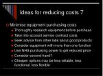 ideas for reducing costs 71