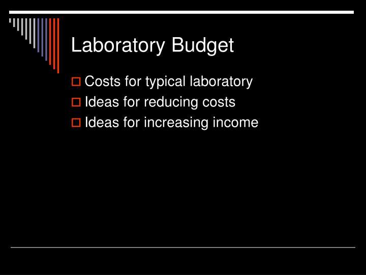 Laboratory Budget