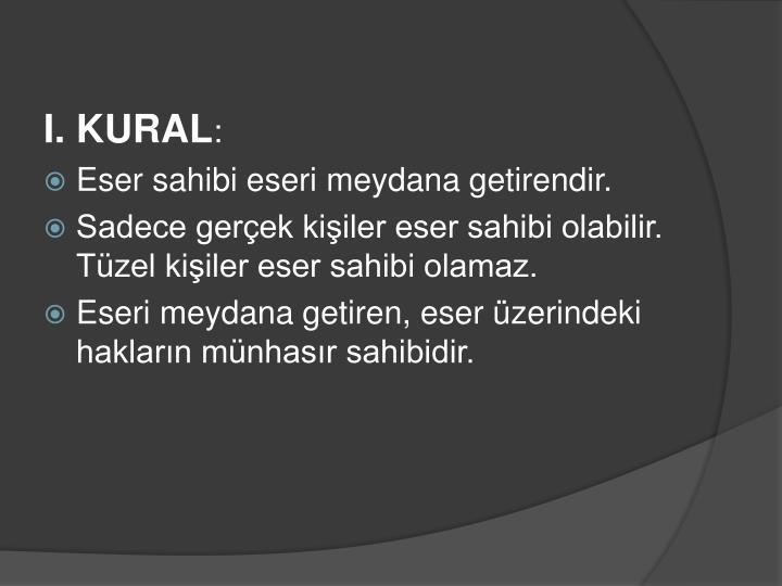 I. KURAL