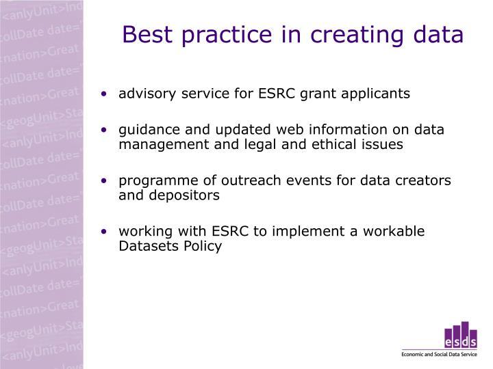 Best practice in creating data