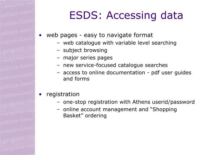 ESDS: Accessing data