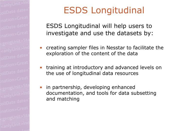 ESDS Longitudinal