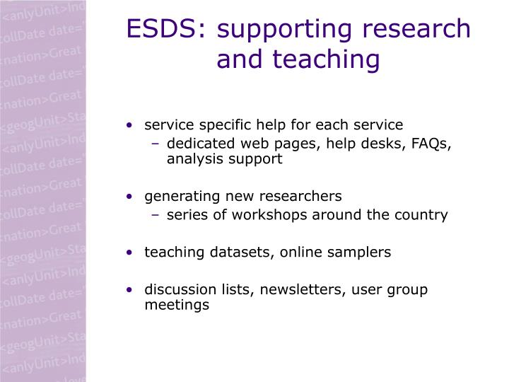 ESDS: supporting research and teaching