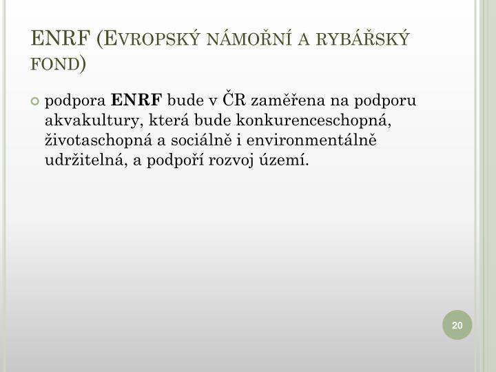 ENRF (Evropský námořní a rybářský fond)