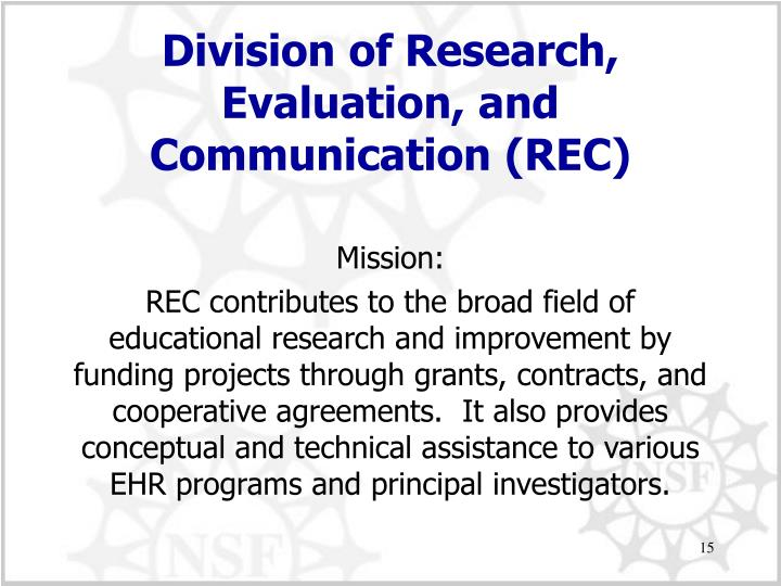 Division of Research, Evaluation, and Communication (REC)