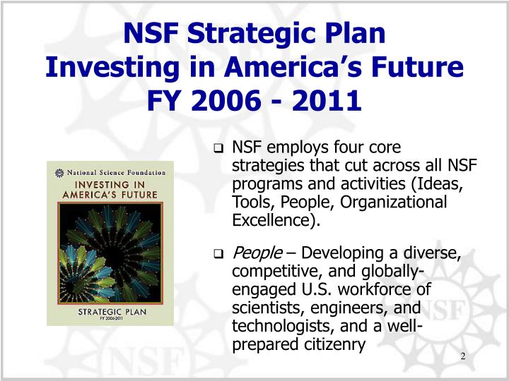 Nsf strategic plan investing in america s future fy 2006 2011