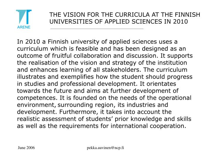THE VISION FOR THE CURRICULA AT THE FINNISH UNIVERSITIES OF APPLIED SCIENCES IN 2010